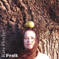 Fruit ~ Kate Fletcher